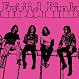 Frijid Pink by Frijid Pink (2006-09-26)