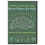 The New Science of Learning: Brain Fitness for Kids Reviews