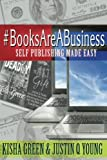 img - for #BooksAreABusiness: Self Publishing Made Easy book / textbook / text book