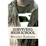 51D3fOSJINL. SL160 OU01 SS160  Surviving: High School (Kindle Edition)
