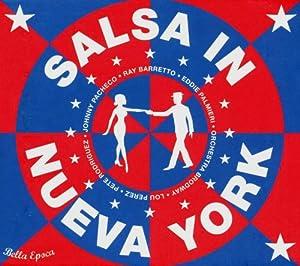 La Bella Epoca De La Salsa, Vol. 3: Salsa In Nueva York 1958-1964