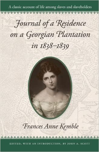 Journal of a Residence on a Georgian Plantation in 1838-1839 (Brown Thrasher Books Ser.)