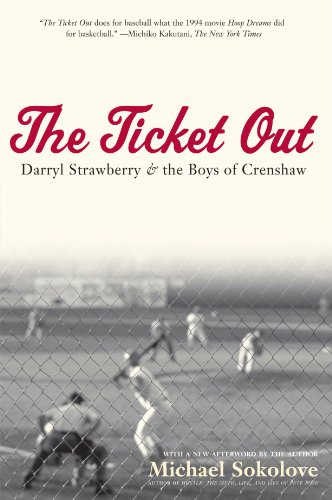 The Ticket Out: Darryl Strawberry and the Boys of Crenshaw
