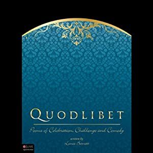 Quodlibet: Poems of Celebration, Challenge and Comedy | [Lance Barrett]