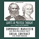 Communist Manifesto and Social Contract (Knowledge Products) Giants of Political Thought Series (       UNABRIDGED) by Ralph Raico Narrated by Craig Deitschman