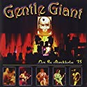 Gentle Giant - Live in Stockholm 75 (Deluxe) [Audio CD]<br>$591.00