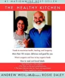 img - for The Healthy Kitchen by Andrew Weil, Rosie Daley (2003) Paperback book / textbook / text book