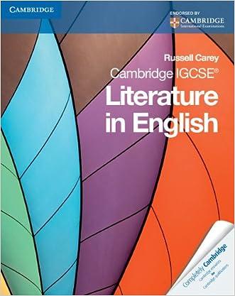 Cambridge IGCSE Literature in English (Cambridge International IGCSE) written by Russell Carey
