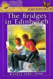 img - for The Bridges in Edinburgh (Going to) book / textbook / text book