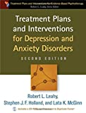 img - for Treatment Plans and Interventions for Depression and Anxiety Disorders, 2e (Treatment Plans and Interventions for Evidence-Based Psychotherapy) book / textbook / text book