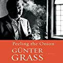 Peeling the Onion Audiobook by Gunter Grass Narrated by Norman Dietz