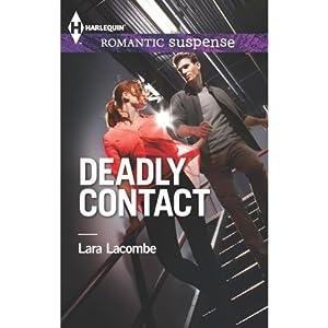 Deadly Contact | [Lara Lacombe]