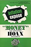 img - for Money, The Greatest Hoax On Earth, Inflation Expose book / textbook / text book