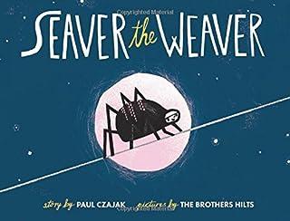 Book Cover: Seaver the Weaver