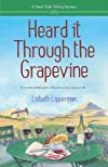 Heard it Through the Grapevine (A Dead Sister Talking Mystery)