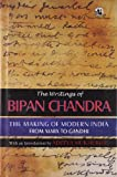 img - for The Writings of Bipan Chandra: The Making of Modern India: From Marx to Gandhi book / textbook / text book