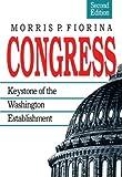 Congress: Keystone of the Washington Establishment, Revised Edition (Perspectives; 12)