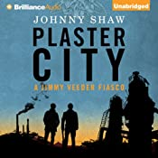 Plaster City: A Jimmy Veeder Fiasco, Book 1 | [Johnny Shaw]