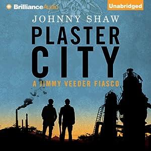 Plaster City Audiobook