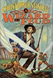 A Wizard in a Feud (Rogue Wizard) (0312866747) by Stasheff, Christopher