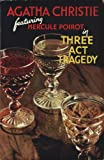 Three Act Tragedy (0007234414) by Agatha Christie