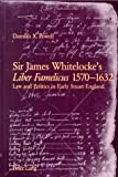 img - for Sir James Whitelocke's 'Liber Famelicus' 1570-1632: Law and Politics in Early Stuart England book / textbook / text book