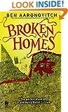 Broken Homes: A Rivers of London Novel