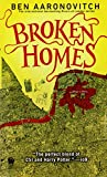 Broken Homes (Rivers of London) Ben Aaronovitch