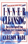 Inner Cleansing: How to Free Yourself...