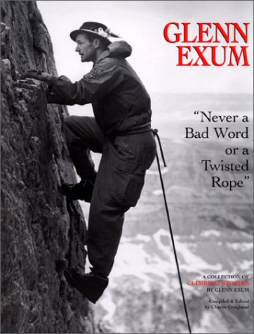 "Glenn Exum: ""Never a Bad Word or a Twisted Rope"""