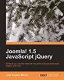img - for Joomla! 1.5 JavaScript jQuery by Blanco, Jose Argudo (2010) Paperback book / textbook / text book