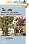 Dates: Production, Processing, Food,...