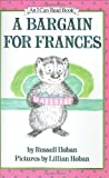 A Bargain for Frances (I Can Read Book) (0060223294) by Hoban, Russell
