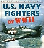 U.S. Navy Fighters of WW II (Enthusiast Color) (0760305595) by Tillman, Barrett