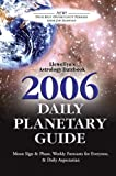 Daily Planetary Guide 2006 Astrology Datebook