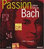 Passion Bach : l'album d'une vie
