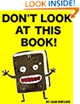 Don't Look At this Book!