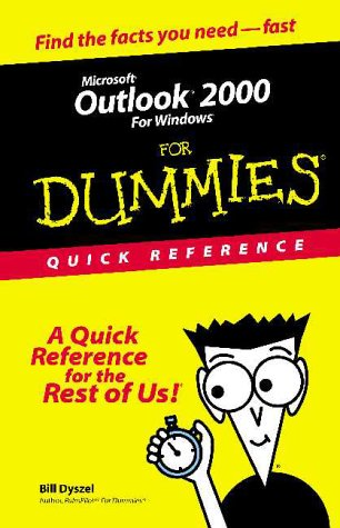 Microsoft Outlook 2000 For Windows For Dummies: Quick Reference (For Dummies: Quick Reference (Computers))