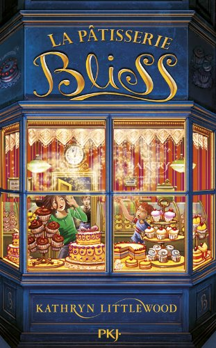 Couverture du livre La pâtisserie Bliss tome 1