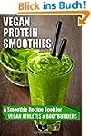 Vegan Protein Smoothies: A Smoothie R...