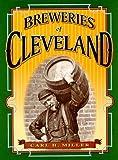 echange, troc Carl H. Miller - Breweries of Cleveland