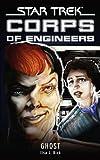 Star Trek:  Corps of Engineers:  Ghost