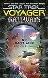 Gateways #5: No Man's Land (Star Trek: Voyager)