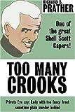 Too Many Crooks (0759205841) by Prather, Richard S.