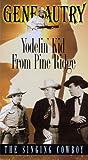 echange, troc Yodelin Kid From Pine Ridge (B&W) [VHS] [Import USA]
