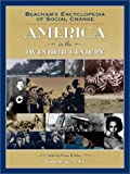 Beacham's Encyclopedia of Social Change: American in the Twentieth Century (Vol 1-4)