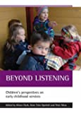 Beyond Listening: Children's Perspectives on Early Childhood Services