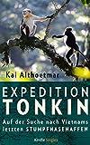 Image de Expedition Tonkin: Auf der Suche nach Vietnams letzten Stumpfnasenaffen (Kindle Single)