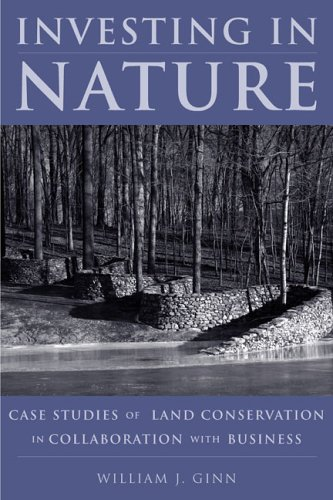 Investing in Nature: Case Studies of Land Conservation