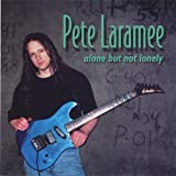 Alone But Not Lonely by Laramee, Pete (2002-05-14)